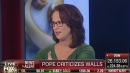 Fox Business Host:  The Pope Is 'Weak on the Border Wall'