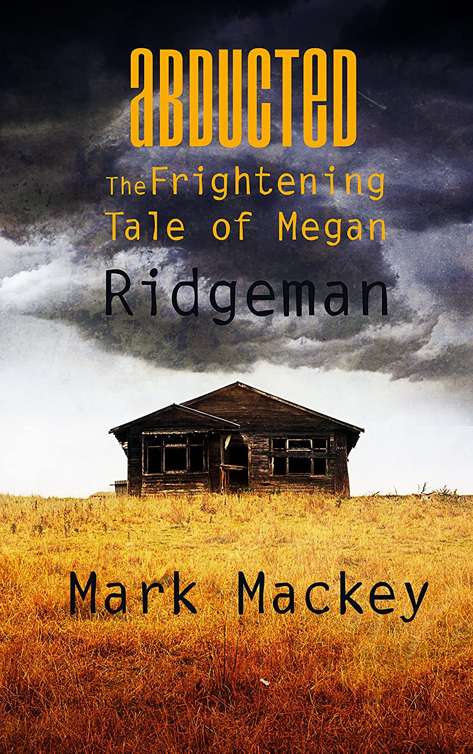Abducted: The Frightening Tale of Megan Ridgeman