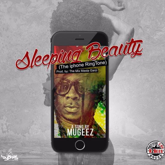 Mugeez (R2Bees) - Sleeping Beauty (The iPhone Riddim)