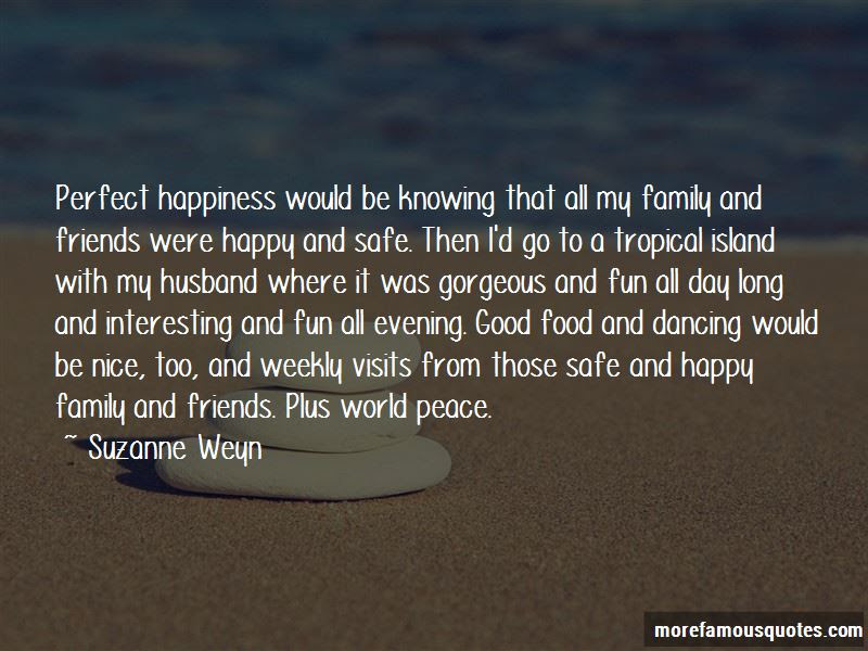 Quotes About Happiness Friends And Family Top 37 Happiness Friends And Family Quotes From Famous Authors