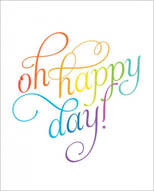 Oh Happy Day inspirational quote print poster by AlmostSundayInc, $21 ...