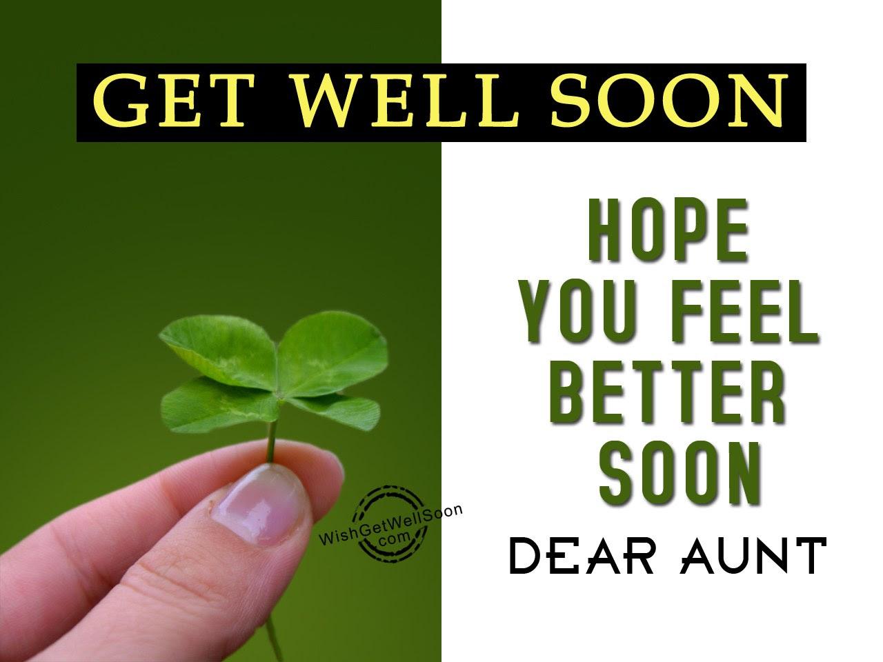 Hope You Feel Better Soon Dear Aunt
