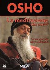 La Meditazione che Cos'è?