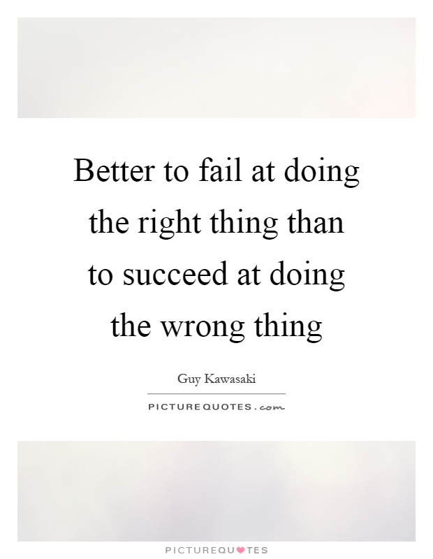 Doing Right And Wrong Quotes Sayings Doing Right And Wrong