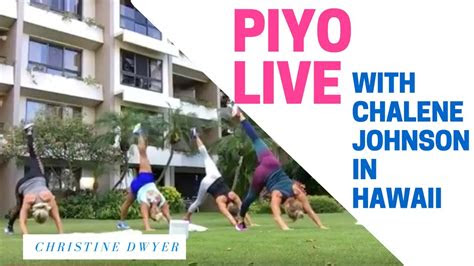 piyo workout   chalene johnson hawaii  meant