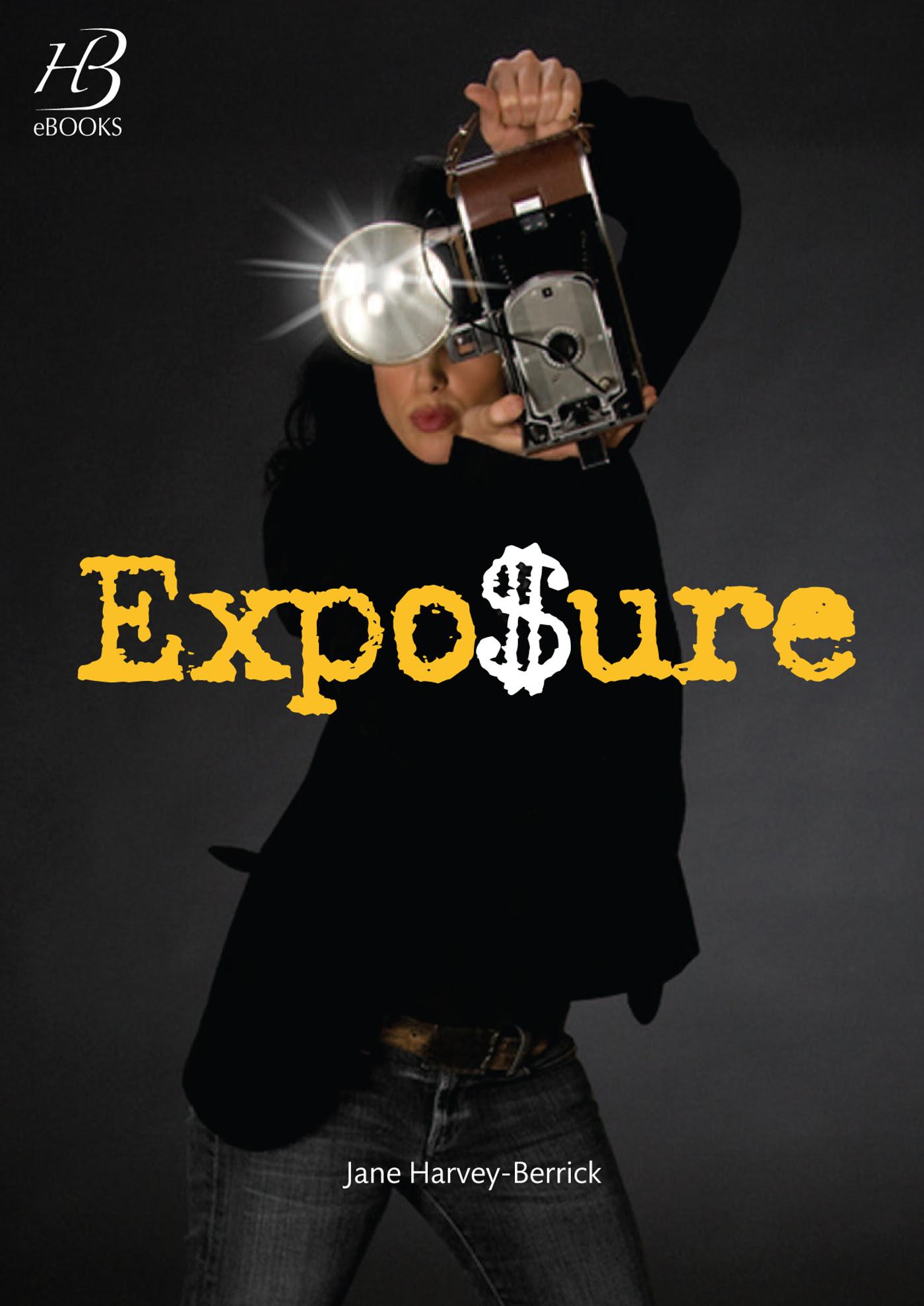 "Risultati immagini per ""Exposure""""Jane Harvey-Berrick cover"