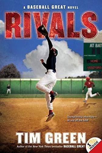 Rivals : A Baseball Great Novel (9780061626944)