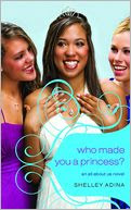 Who Made You a Princess? (All about Us Series #4)
