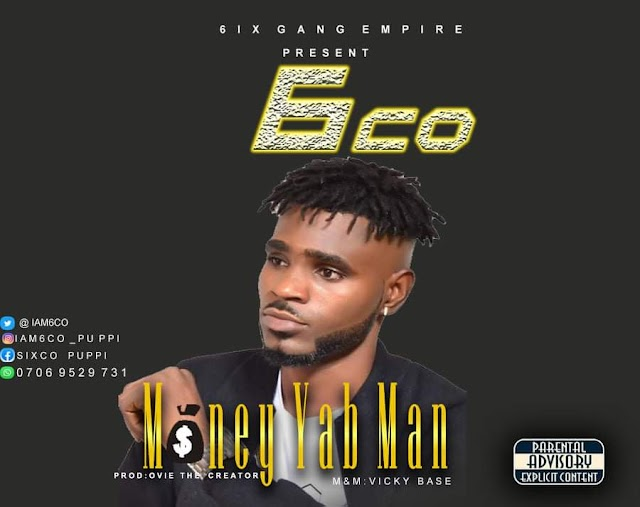 [BangHitz] Download Music: 6CO – Money Yab Man (M&M by Vicky Base)