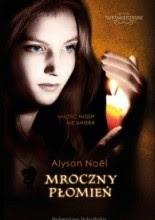 Mroczny płomień - Alyson Noël