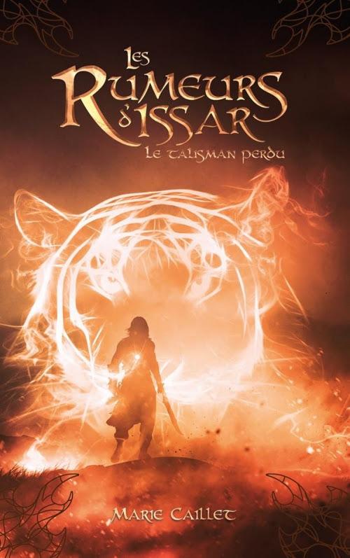Couverture Les rumeurs d'Issar, tome 1 : Le talisman perdu