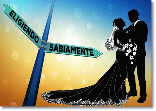 Amor Noviazgo Y Matrimonio Leccion 12 Eligiendo Sabiamente
