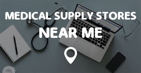 medical supply stores   points