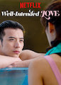 Well-Intended Love - Season 1