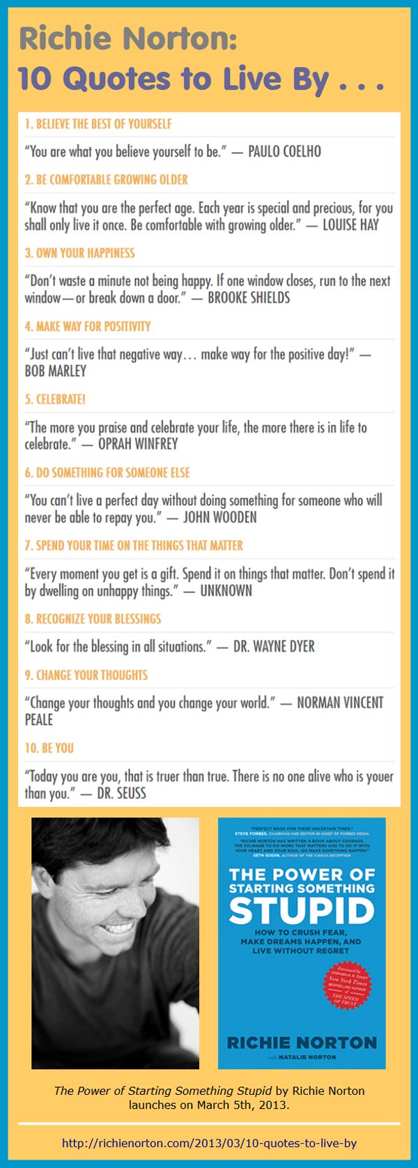 Richie Norton 10 Quotes To Live By Infographic A Day