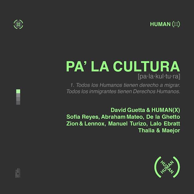 David Guetta & HumanX - Pa' La Cultura (feat. Thalía, Maejor, Sofía Reyes, Abraham Mateo, De La Ghetto, Manuel Turizo, Zion & Lennox & Lalo Ebratt) - Single [iTunes Plus AAC M4A]