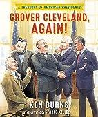 Grover Cleveland, Again!: A Treasury of…