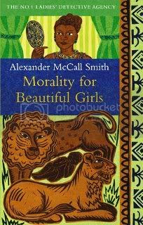 Morality for Beautiful Girls (The No. 1 Ladies' Detective Agency - Book 3