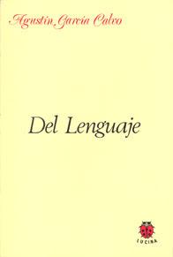 Cubierta del manual «Del lenguaje», de Agustín García Calvo
