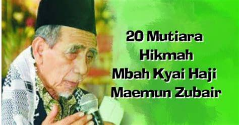 pesan bijak mbah kyai haji maemun zubair fitnah