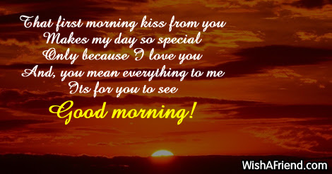 Good Morning Message For Husband That First Morning Kiss From You Makes