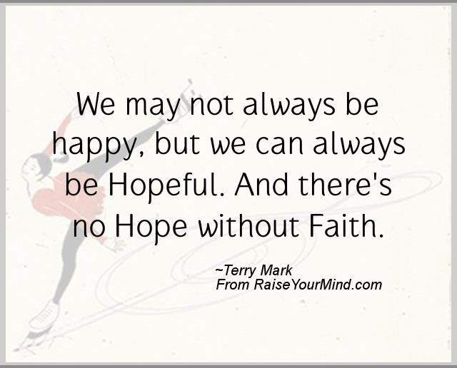 Happiness Quotes We May Not Always Be Happy But We Can Always Be