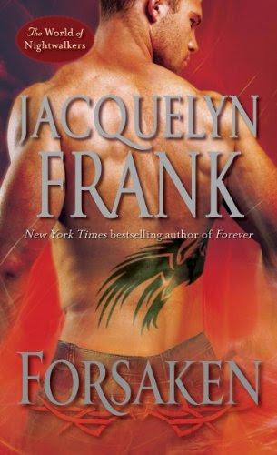 Forsaken: The World of Nightwalkers by Jacquelyn Frank