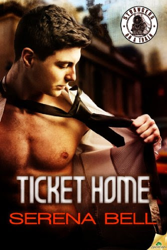 Ticket Home (Strangers on a Train) by Serena Bell