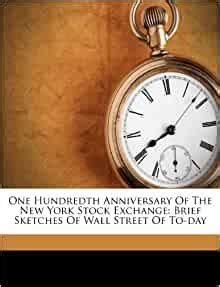 hundredth anniversary    york stock exchange