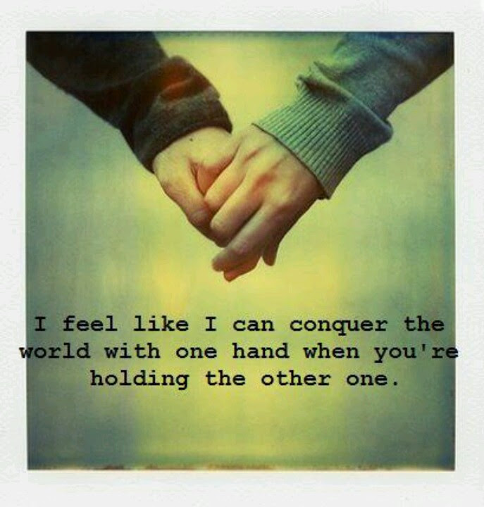 Quotes About Being Hand In Hand 87 Quotes