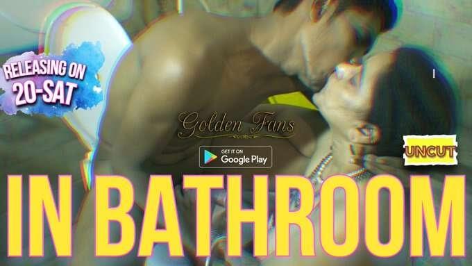 In Bathroom UNCUT (2021) - Golden Fans Shortfilm
