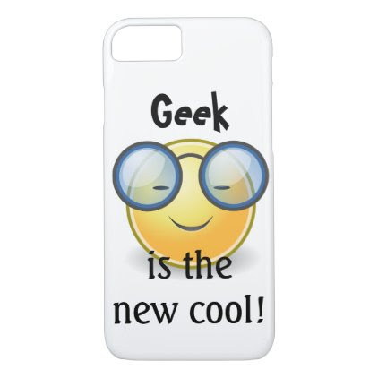 Geek is the New Cool Smiley iPhone7 Case