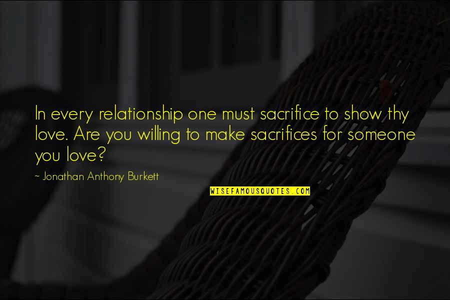 Sacrifice For Relationship Quotes Top 12 Famous Quotes About