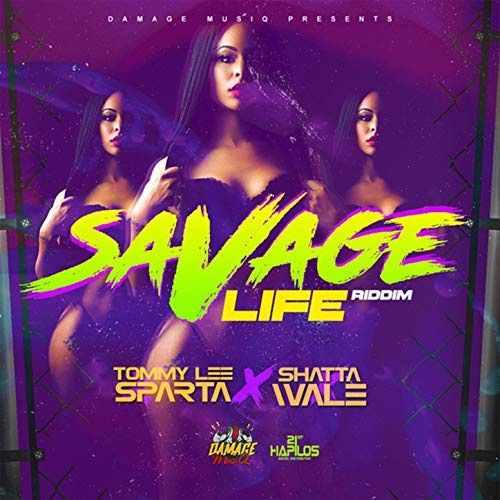 Tommy Lee Sparta X Shatta Wale - Savage Life (Prod. By Damage Music)