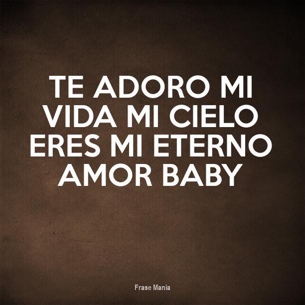 Cartel Para Te Adoro Mi Vida Mi Cielo Eres Mi Eterno Amor Baby