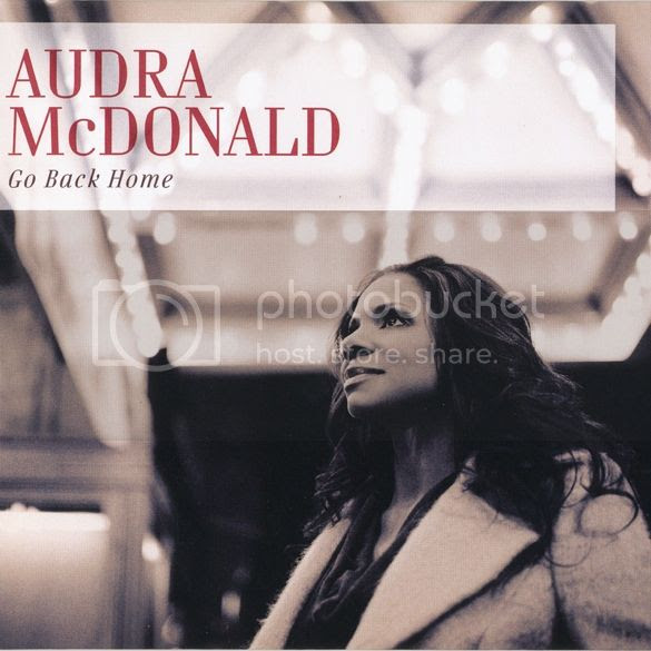 Audra McDonald Go Back Home cover photo AudraMcDonaldGoBackHomeCOVER_zpsef3a2050.jpg