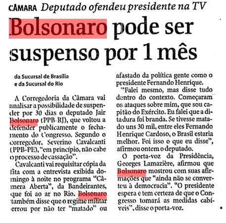 Bolsonaro pede pela 3ª vez o fechamento do Congresso –porque é sempre bom praticar o golpismo. (Arquivo da FSP 25/05/99)
