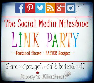 The Social Media Milestone Linky Party #1 - Easter Recipes | Roxy's Kitchen @ http://www.roxyskitchen.com/