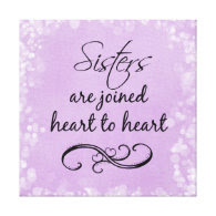 Sisters Quote Heart to Heart Stretched Canvas Prints