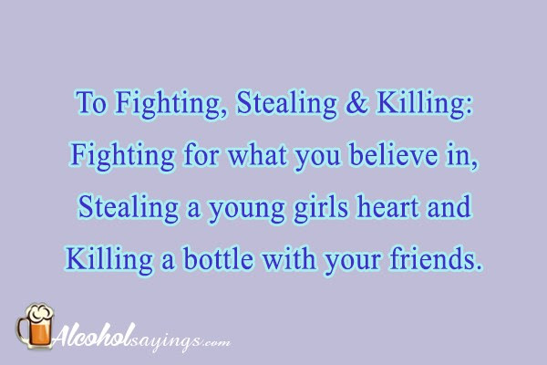 To Fighting Stealing Killing Fighting For What You Believe In