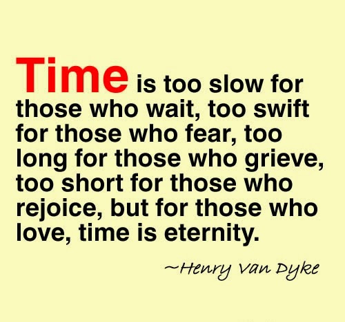 Quotes About Time Of Love 793 Quotes