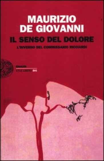 Výsledek obrázku pro Il Senso del Dolore. Linverno del commissario Ricciardi
