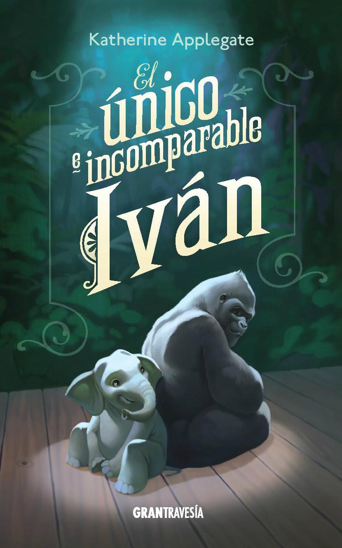 Resultado de imagen para el unico e incomparable ivan