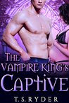The Vampire King's Captive