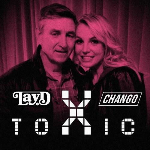 Britney Spears - Toxic (LayD x Chango Remix)
