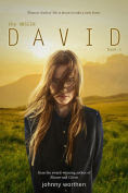 Title: David (The Unseen Series #3), Author: Johnny Worthen
