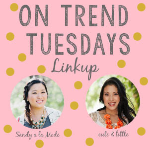 on trend tuesdays style linkup