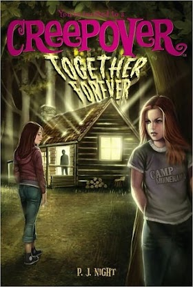 Creepover : Together Forever. Vol 8
