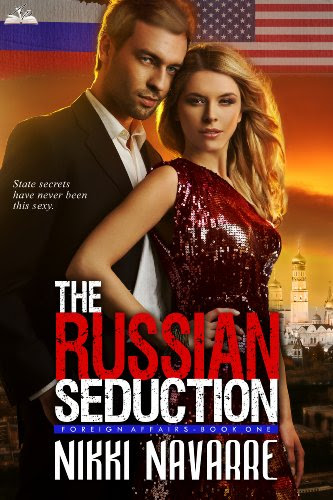 The Russian Seduction (Book One) (Foreign Affairs Series) by Nikki Navarre