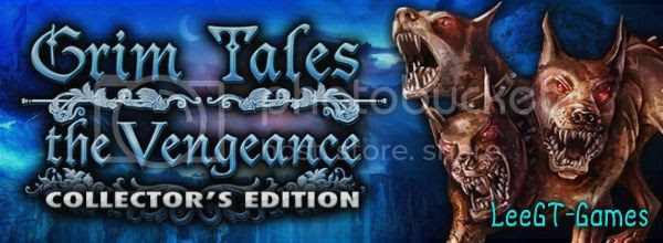 Grim Tales 6: The Vengeance CE [FINAL]